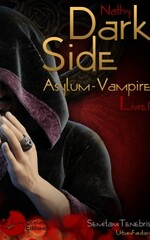 Dark Side, Le Chevalier Vampire, Livre I (Nathy)