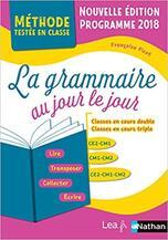 La grammaire au jour le jour mise à jour du tome 1 version 2019