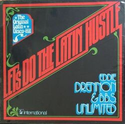 Eddie Drennon & The B.B.S. Unlimited - Do The Latin Hustle - Complete LP