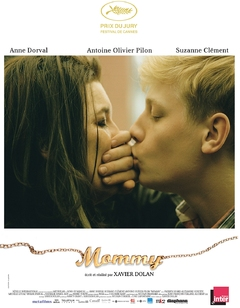 Mommy - un film de Xavier Dolan (2014)