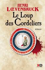 Le Loup des Cordeliers, Henri Loevenbruck