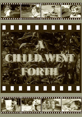 A Child Went Forth. 1941.