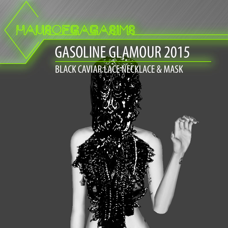 GASOLINE GLAMOUR 2015 BLACK CAVIAR NECKLACE & MASK