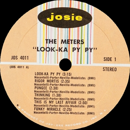 "The Meters : Album "" Look-Ka Py Py "" Josie Records JOS 4011 [ US ]"