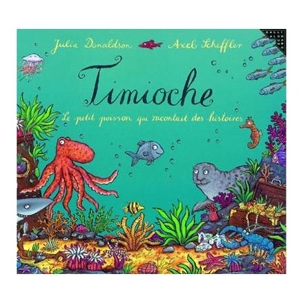 Timioche, le petit poisson qui racontait des histoires