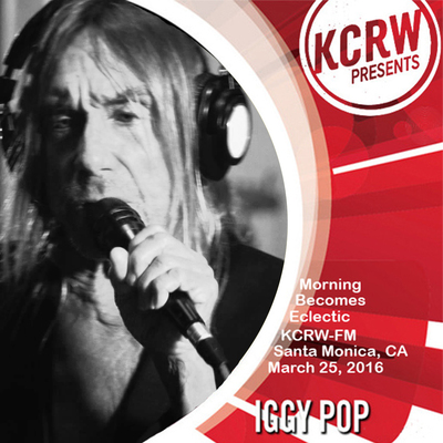 Flash d'été n°11 : Iggy Pop - KCRW - 30 mars 2016