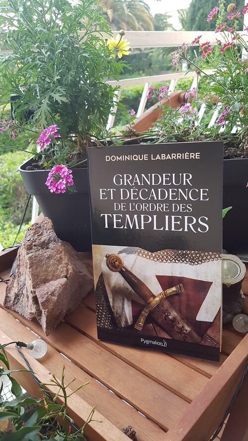 """Avec """"Grandeur et décadence de l'ordre des templiers"""", Dominique Labarrière nous offre un récit détaillé et chronologique vraiment intéressant."""