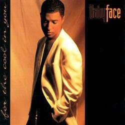Babyface - For The Cool In You - Complete CD