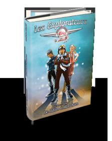 Les Explorateurs | Le livre, tome 1