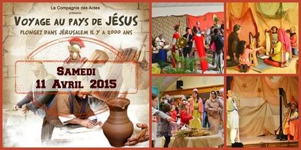 Voyage au Pays de Jésus - 11 Avril 2015 à Paris