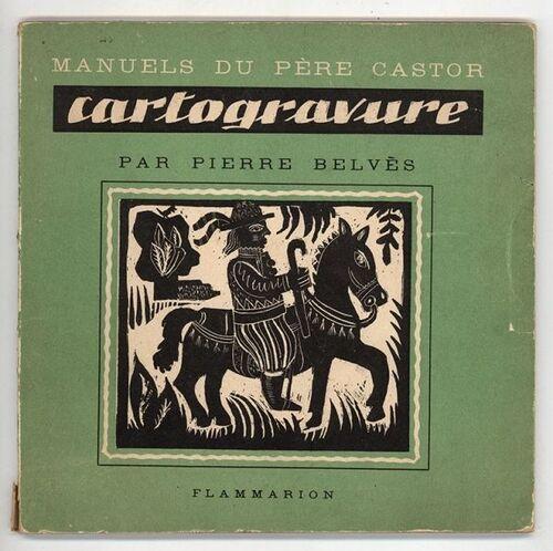 Auteur illustrateur : Pierre Belvès -1950 - A5 -