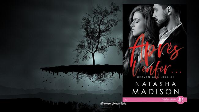 Heaven and Hell, tome 1 : Après l'enfer (Natasha Madison)