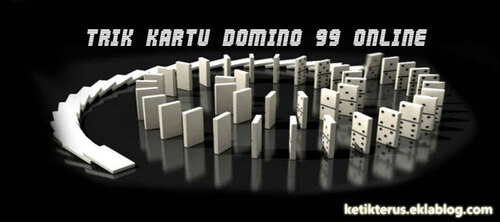 Trik Kartu Domino 99 Online