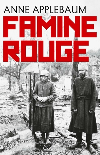 Famine rouge  -  Anne Applebaum