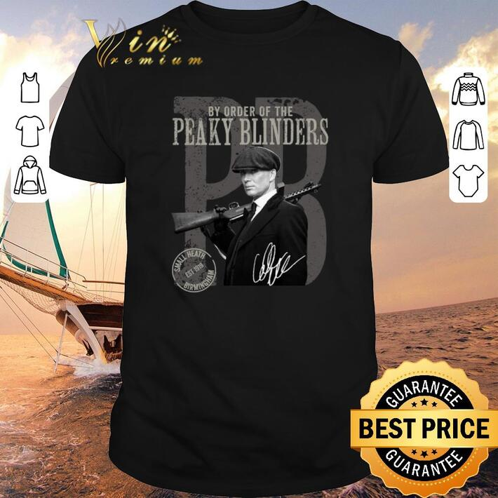 Original By order of the Peaky Blinders signature shirt