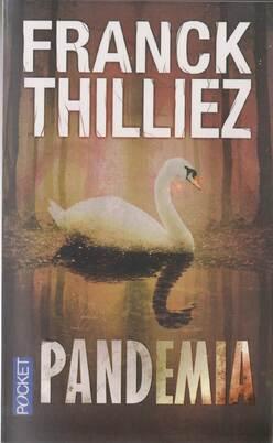 """Pandemia de """" Franck Thilliez """""""