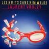 Laurent Voulzy - Les nuits sans Kim Wilde.jpg