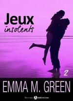 Jeux insolents - Emma Green