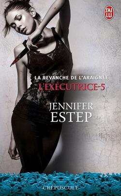 """""""L'éxécutrice"""" T.5 de Jennifer Estep"""