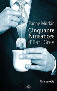 Cinquante Nuisances d'Earl Grey , Fanny Merkin
