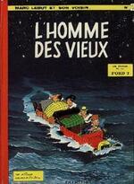 Marc Lebut et son voisin, L'homme des vieux, Dessin : Francis, Scénarion : M. Tillieux