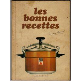 Les bonnes recettes de Françoise Bernard
