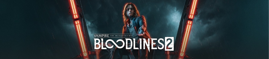 NEWS : Vampire : The masquerade : Bloodline 2 annoncé*