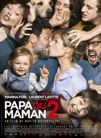[Critique film] Papa ou Maman 2