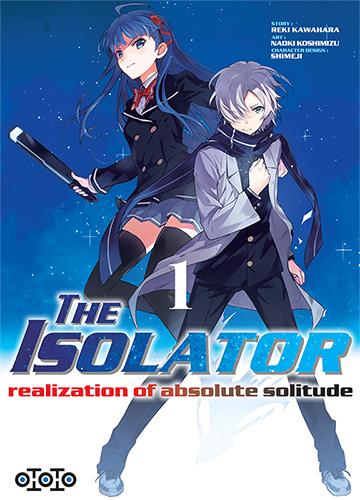 The isolator - Tome 01 - Reki Kawahara & Naoki Koshimizu