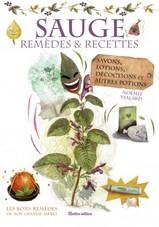 Sauge : remèdes et recettes