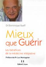 Mieux que Guérir Dr Rueff