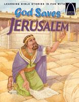 God Saves Jerusalem - Arch Books