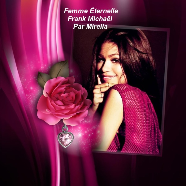 Femme Éternelle   Frank Michaël   Par Mirella