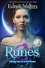 Runes : Tome 1 de Ednah Walters