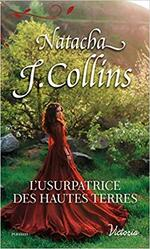 Chronique L'usurpatrice des Hautes Terres de Natacha J. Collins