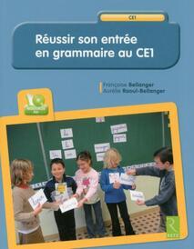 Réussir son entrée en grammaire en CE1 - RETZ