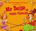 Monsieur Bulle et Mademoselle filetoile.