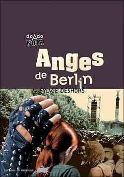 Anges de Berlin de Sylvie Deshors