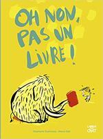 Chronique Oh non, pas un livre ! De Stéphanie Guérineau et Mercè Gali