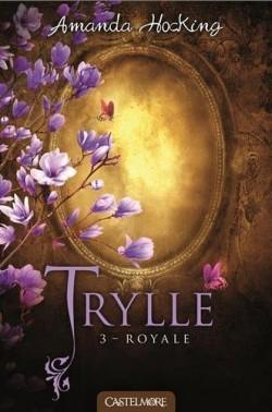 Couverture de Trilogie des Trylles, Tome 3 : Royale