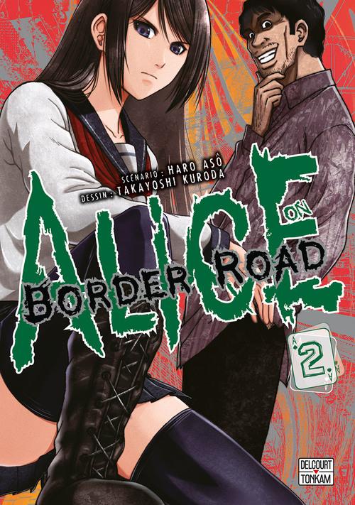 Alice on border road - Tome 02 - Haro Asô & Takayoshi Kuroda