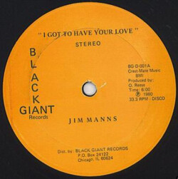 Jim Manns - I Got To Have Your Love
