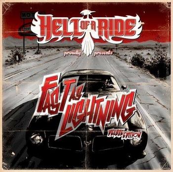 HELL OF A RIDE_Fast As Lightning