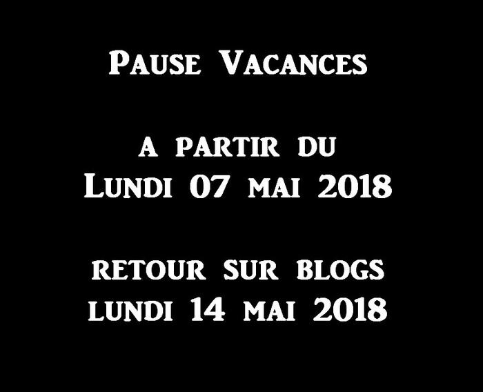 Pause De Blog - Vacances