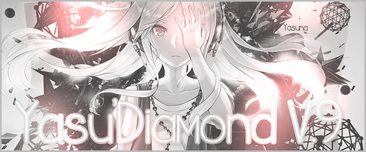 ♦Yasu'Diamond♦ : v.8