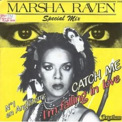Marsha Raven - Catch Me, I'm Falling In Love