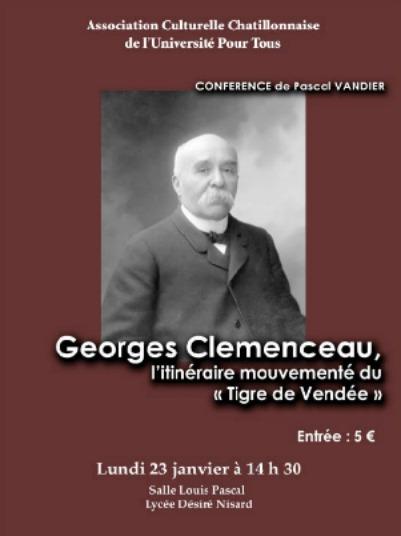 """Georges Clémenceau , le """"tigre de Vendée"""" , une conférence de l'Association Culturelle Châtillonnaise..."""