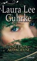 Chronique Une lady Audacieuse de Laura Lee Guhrke