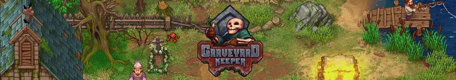NEWS : Graveyard Keeper fait sa popotte*