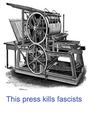 This press kills fascists